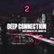 Deep Connection - Part 2 | Deep House Set | DEM Radio Podcast