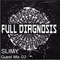 Full Diagnosis Guest Mix - Slimy