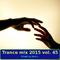 Trance mix 2015 vol. 45
