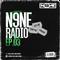 N9NE RADIO (EP. 03) (TOP40 REMIXES / EDM / HOUSE)