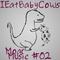 IEatBabyCows: Various - Moar Music #02
