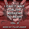 I Can´t Wait For The Weekend To Begin Vol. 2 ( Mix Set By Pulsflasher )