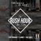 DJ SAY WHAAT & DJ TOPDAN & DJ LUNIS - RUSH HOUR #11