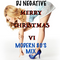 DJ NEGATIVE - MODERN 80'S MIX #6!!! (MERRY CHRISTMAS VI)