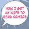 How I Got My Wife to Read Comics #500!!!!!!