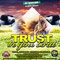 DJ DOTCOM_PRESENTS_TRUST IN YOU LORD_GOSPEL_MIX (MARCH - 2018) {GOLD COLLECTION}