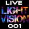 Light Vision Live 001