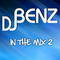 Dj Benz in the Mix 2!