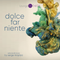 DOLCE FAR NIENTE #047 @ LOUNGE FM CHILLOUT  (SPECIAL GUEST SET by MASHTI)