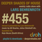 Deeper Shades of House #455 2nd Hour mix by Kojo Akusa