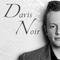 Davis Noir #mix24 ( #1 August )