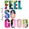 FEEL SO GOOD by deejay Wall