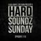 Hard Soundz Sunday #010 | Guest Mix by B18