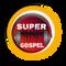 SUPER GOSPEL