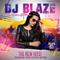DJ Blaze February Mix