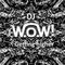 DJ W.O.W! - Getting Higher