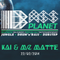 Bass Planet - 22-03-2014: Kai & MC MaTTe