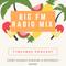 DJ MeeKee - Time4Mee Podcast_Episode016_BIG FM Radio Mix #time4mee