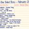 One Sided Story #7 - February 17