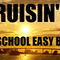 CRUISIN' OLD SCHOOL EASY BEATS 2