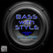 BASS WITH STYLE - MIX