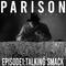 Parison City - Episode 1: Talking Smack