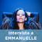Intervista a EMMANUELLE