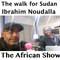 Ibrahim Nougdella - his walk for Sudan on The African Show