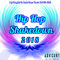 My Playlist Is Betta Than Yours Vol 40. 2018 { Hip Hop Shakedown }
