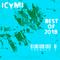 ICYMI (Best of 2018 Mix)
