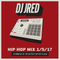 Hip-Hop Radio Mix 1/5/17