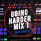Going Harder Mix 1