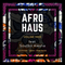 Mix for Afro Haus