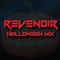 Revenoir Halloween Mix