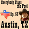 Everybody Plays the Fool, Ep. 54: Austin, TX