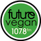 Future Vegan - 20th June