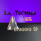La Techno By CiscoYeah Episodio 59