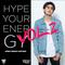 HYPE YOUR ENERGY VOL.2 [OPEN FORMAT]