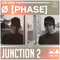 Junction 2 Mix Series 001 - Ø [Phase]