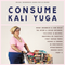 CONSUME KALI YUGA from GH Records