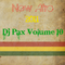 Deejay Pax Afro Volume 10