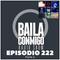 BailaConmigo RadioShow Parte 2 Episodio 222