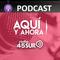 AQUI Y AHORA (VIERNES 05 DE OCTUBRE DE 2018)