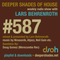 Deeper Shades Of House #587 w/ exclusive guest mix by  DOUG GOMEZ