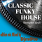 CLASSIC FUNKY HOUSE 1998/06 - special edition mix