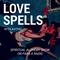Love Spells : Spiritual Alchemy Show