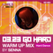 0323 GO HARD WARM UP MIX by SENNA