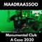 Maadraassoo - Monumental Club A Casa 2020