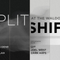 Split Shift (Groundwerk/SHAHdjs) February 16, 2019