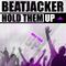 Beatjacker - Hold Them Up ( 2013.02.09. )